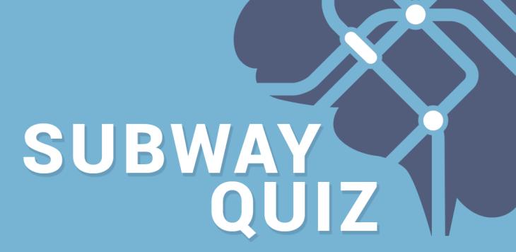 Subway Quiz : testez votre connaissance du métro parisien !